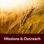 Missions and Outreach